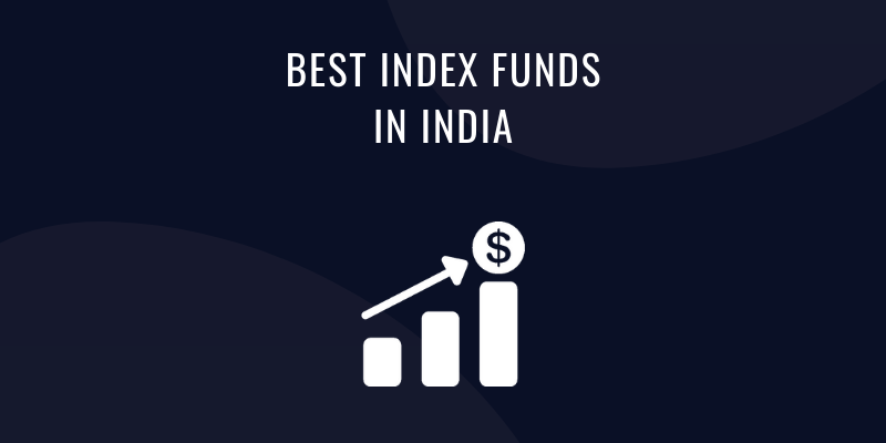 BEST INDEX FUNDS IN INDIA